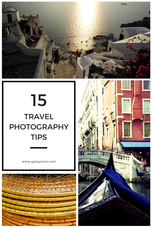 15 Travel Photography Tips | Gypsy Rova Blog